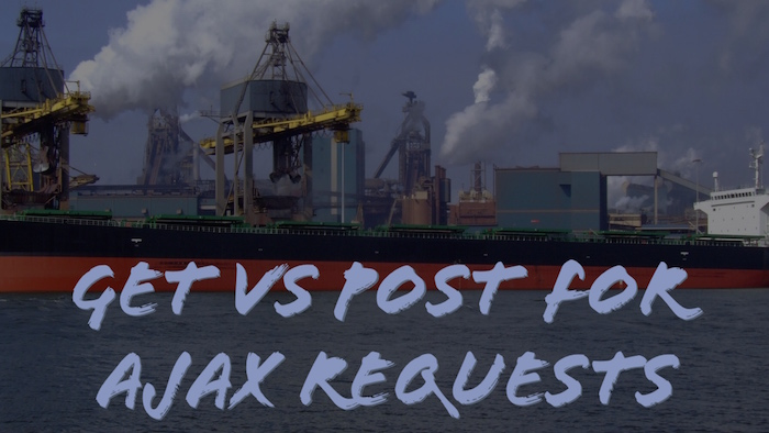 GET vs POST for Ajax Requests
