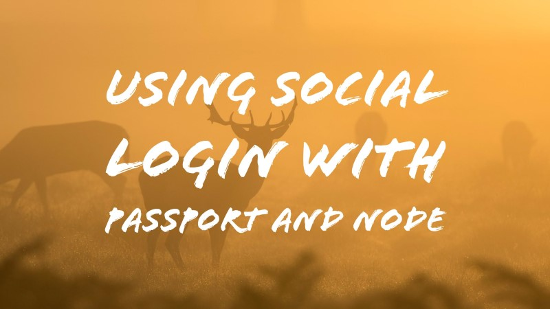 Using Social Login with Passport and Node