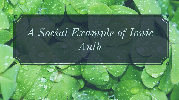 A Social Example of Ionic Auth